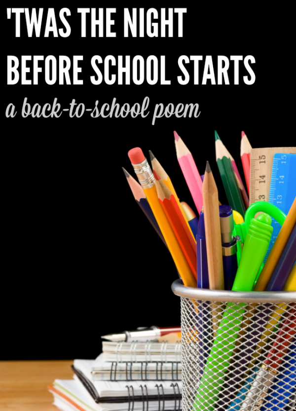 Twas the Night Before School Starts is a funny back-to-school poem for parents who like to LOL