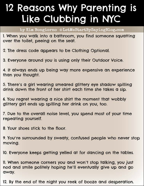 12 reasons why parenting is like clubbing in nyc by Kim Bongiorno