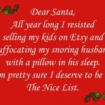 Dear Santa: We Need To Talk