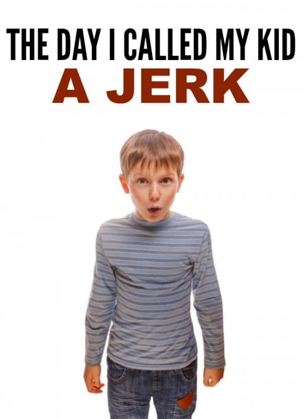 The day I called my kid a jerk and the conversation we had about bullying that worked | real-life parenting tips for raising good kids
