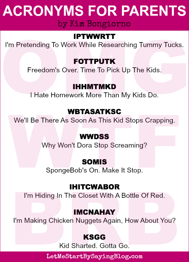Acronyms for parents by Kim Bongiorno