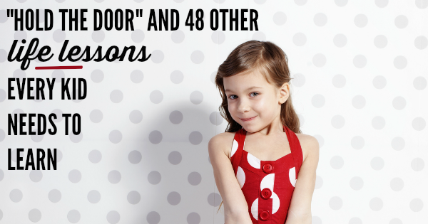 sc 1 st  Let Me Start By Saying & Hold the Door: Lessons for My Kids - Let Me Start By Saying