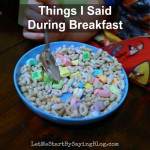 Things I Said: Breakfast Edition