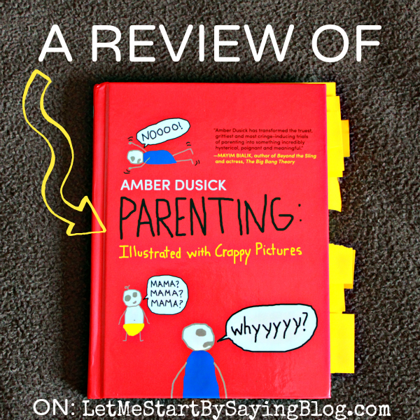 Review of @AmberDusick #Parenting #book by @LetMeStart #humor #BuyThisBook