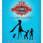 MotherhoodComesNaturally by JillSmokler 10K Button