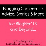Blogging Conference Advice by Kim Bongiorno of @LetMeStart