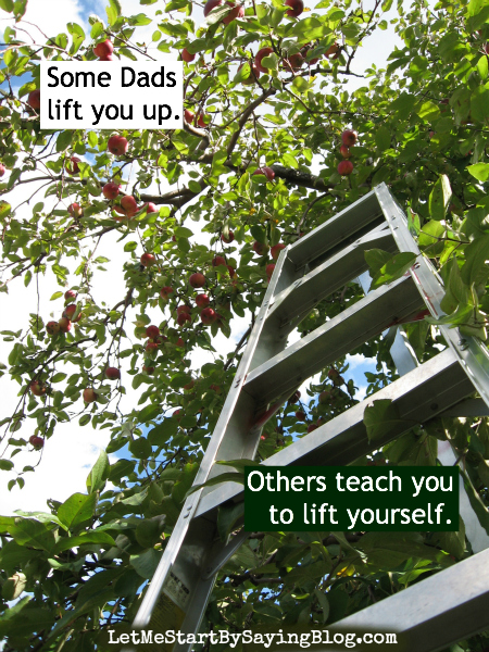 Lift yourself up by @LetMeStart #OtherFathersDay