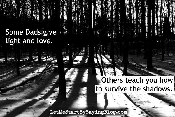 Some dads teach you to survive by @LetMeStart #OtherFathersDay