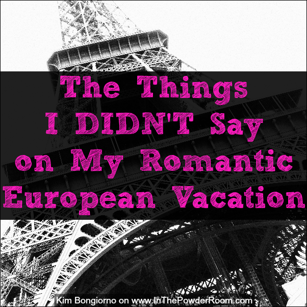 Kim Bongiorno @LetMeStart on @InThePowderRoom #marriage #humor #travel