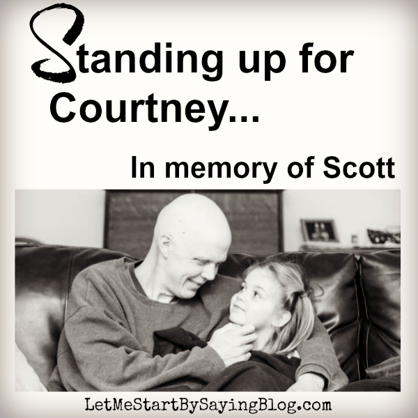Standing up for Courtney in Memory of Scott by @LetMeStart for @FotoCourtney #cancer #friends #loss