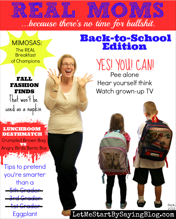 Real Moms Magazine by Kim Bongiorno @LetMeStart Back to School 2013