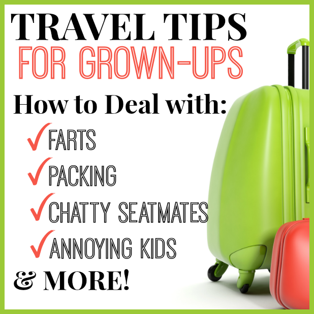 Travel Tips for Grown Ups by Kim Bongiorno on InThePowderRoom