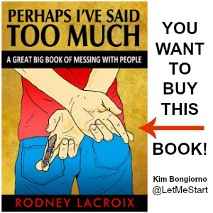 Buy Perhaps Ive Said Too Much by Rodney Lacroix on Amazon