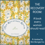The Recovery Room by Ann Ormsby Review by Kim Bongiorno