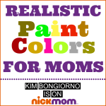 Paint Colors for Moms by Kim Bongiorno on NickMom