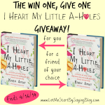 I Heart My Little AHoles Giveaway by Kim Bongiorno