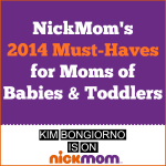 Must-Haves for Moms by Kim Bongiorno on NickMom