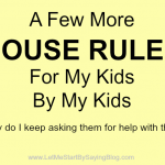 More House rules for kids by Kim Bongiorno LetMeStartBySaying