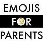 Emojis for Parents