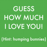 Guess how much I love you by Kim bongiorno