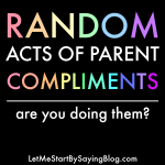 random acts of parent compliments by Kim Bongiorno