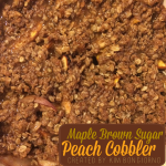 Maple Brown Sugar Peach Cobbler