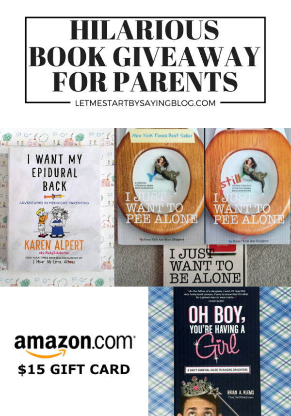 Funny parenting book giveaway plus win an Amazon gift card! Enter to win FIVE hilarious books for moms and dads, plus a gift card to buy Kim Bongiorno's newest release. Giveaway ends April 26, 2016 via @LetMeStart