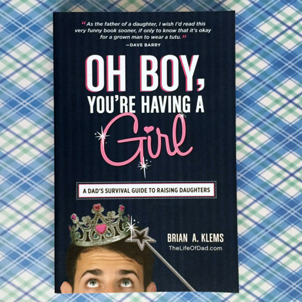 OH BOY, You're Having a Girl by Brian A. Klems