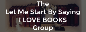 Let Me Start By Saying I LOVE BOOKS Facebook Group with Kim Bongiorno