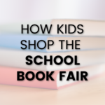 How Kids Shop the School Book Fair