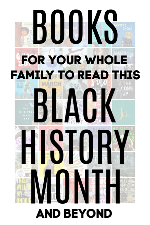 Books for Your Whole Family to Read This Black History Month and Beyond by @letmestart